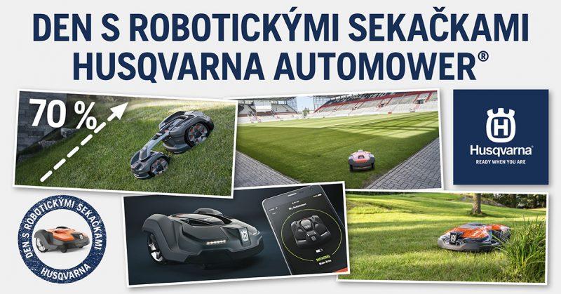 Den s robotickými sekačkami Husqvarna Automower®